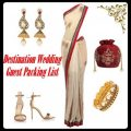 Indian Destination Wedding Guest Packing List | Indian ..