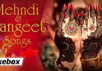 indian wedding mehndi songs mehndi and sangeet songs hd ..