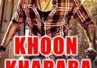 Khoon Kharaba 2017 hindi dubbed free movie khatrimaza