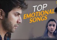 Latest Best Emotional Songs of Bollywood, Sad Songs ..