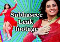 Leaked hot footage of Subhasree Ganguli | Shakib Khan ..