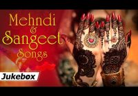Mehndi And Sangeet Songs Hd Hit Songs Bollywood Wedding ..