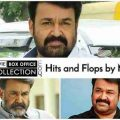 Mohanlal All Movies Hits and Flops Box Office Collection ..