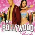 My Bollywood Bride (2006) – my bollywood bride