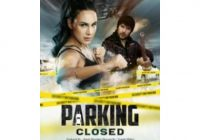 Parking Closed (2019) Full movie download hd free ..