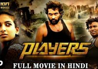 Players 2018 New Released Full Hindi Dubbed Movie | Full ..
