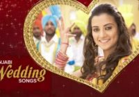 Punjabi Wedding Songs Collection (2016) – Lyrics | Latest ..