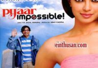 Pyaar Impossible! Hindi Movie Online – Uday Chopra ..