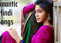 ROMANTIC HINDI SONGS – Popular Bollywood Songs of All Time ..