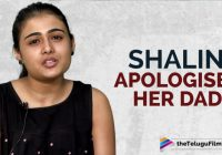 Shalini Pandey Apology To Her Father | Arjun Reddy Movie ..