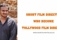 Short Film Director who became Tollywood Film Director ..