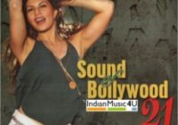 Sound of Bollywood 21 CD / MP3 : movie Sound of Bollywood ..