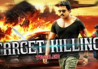 Target Killing Telugu Dubbed Hindi Movie Trailer ..