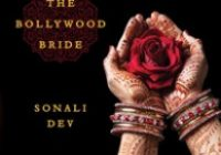 THE BOLLYWOOD BRIDE by Sonali Dev Read by Priya Ayyar ..