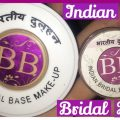 The truth about Indian Bridal Base || bb base review ..