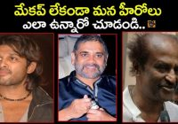 Tollywood Heros Without Makeup | Tollywood Today – Gossip Adda – tollywood heros without makeup