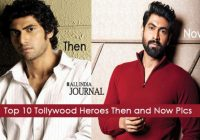 Top 10 Tollywood Heroes Then and Now Pics – top 10 heroes in tollywood