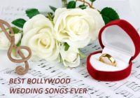 Top 100 Best Bollywood Indian Wedding Songs in Hindi – latest bollywood wedding songs