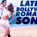 Top 100+ Best Romantic Bollywood Hindi Songs List Latest ..