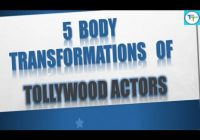 Top 5 Tollywood Actors Who transformed Their Bodies ..