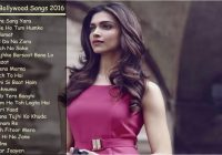 Top Bollywood Songs 2016 Best of Bollywood New & Latest ..