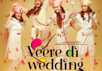 Veere Di Wedding – Budget, Box Office Predictions ..