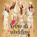Veere Di Wedding Movie Review | Nettv4u