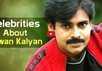 VIDEO: Tollywood Celebrities About Pawan Kalyan – tollywood videos