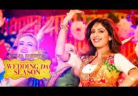 Wedding Da Season- Bollywood Song Lyrics | Neha Kakkar ..
